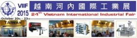 2015/10/20~10/23 Vietnam International Industrial Fair