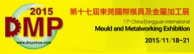 2015/11/18~11/21 Dongguan Int'l Mould and Metalworking Exhibition